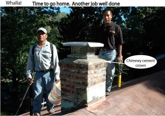 The chimney repair is complete.